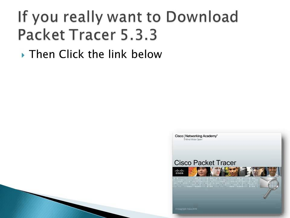 Download packet tracer 5. 3. 2.