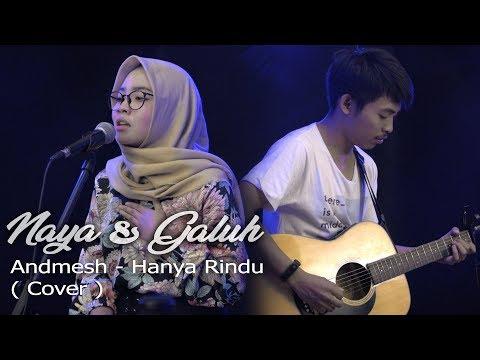 Hanya Rindu - Andmesh( Cover ) Naya & Galuh / Live Session