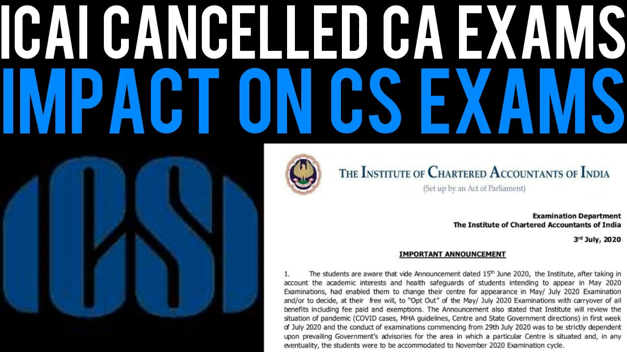 ICAI Cancelled CA Exams - Impact on CS Exams