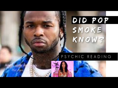 TELL MY STORY: DID POP SMOKE KNOW ? *PSYCHIC READING*
