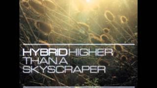 Hybrid - Higher Than A Skyscraper(Satoshi Tomiie remix).wmv