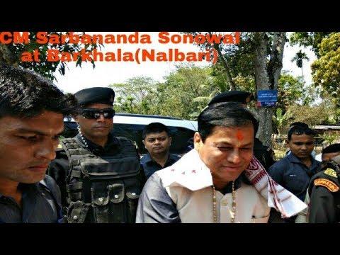 CM Sarbananda Sonowal at Barkhala(Nalbari)