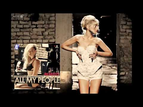 Alexandra Stan Vs Manilla Maniacs - All My People (Rudeejay Radio Edit) (Audio) HD