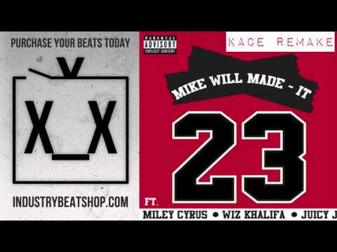 Mike Will Made It / Miley Cyrus - 23 - Official Instrumental + DL | @KaCeTheProducer