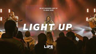 Light Up Live LIFE Worship