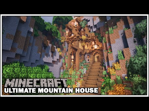 Minecraft Timelapse The Ultimate Mountain House Base Youtube