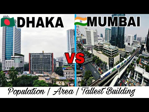 DHAKA vs MUMBAI (2017)Full Comparison Population Area Tallest Building Plenty facts Dhaka Mumbai