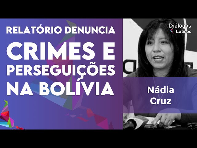 Defensora Pública fala sobre crimes, abusos e perseguições na Bolívia