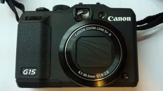 Canon Powershot G15 unboxing, review, sample snapshots and footage 开箱评介及测试(英语)