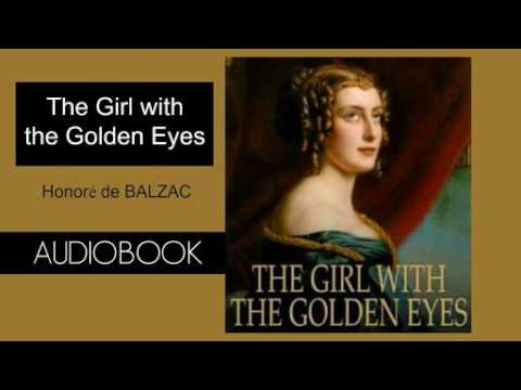 The Girl With the Golden Eyes by Honoré de Balzac - Audiobook