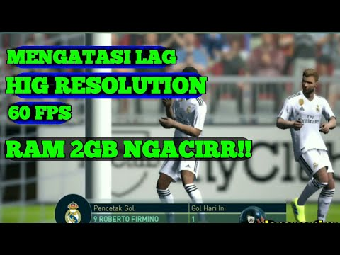 √Fix,Remove Lag From PES 2019 Mobile- Fix lag from 1-2-3-4 GB Ram ...