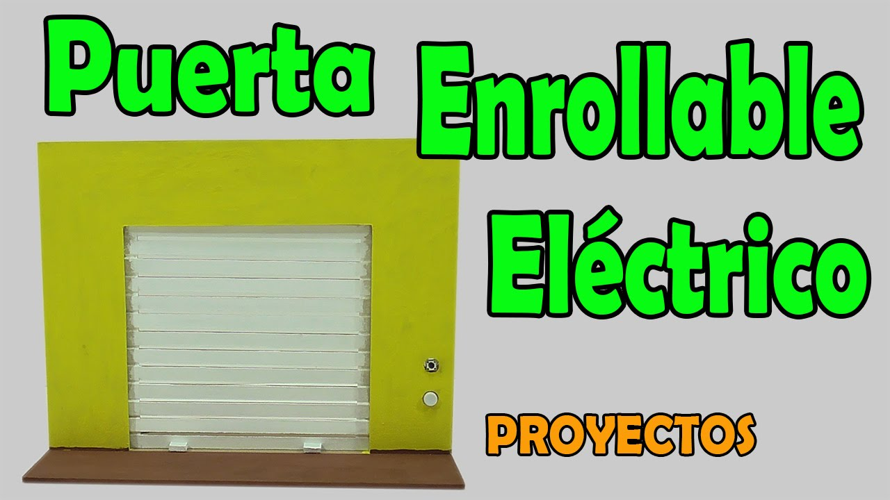 Proyectos puerta el ctrica enrollable casera muy f cil for Materiales para hacer una puerta