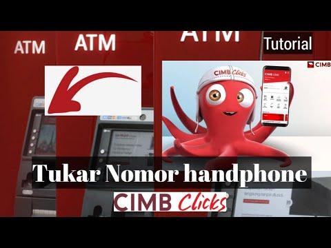 Tukar Nomor Handphone Cimb Clicks 2020 Atm Youtube