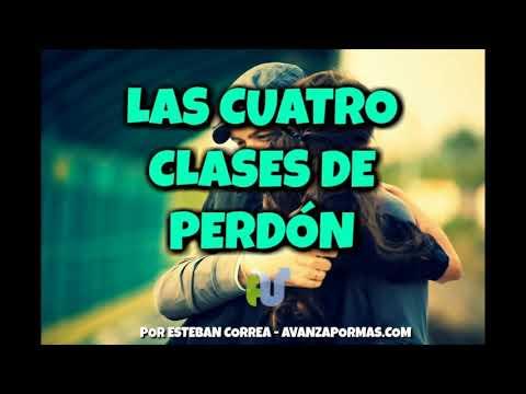LAS CUATRO CLASES DE PERDÓN - Como Perdonar y Recibir PerdónPa10