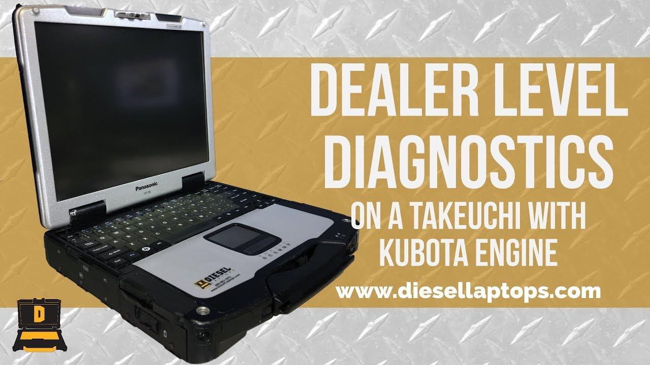Dealer Level Diagnostics on a Takeuchi with Kubota Engine
