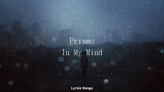 prismo   in my mind lyrics