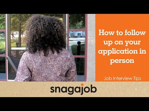 Job Interview Tips (Part 15): How To Follow Up On Your Application In Person