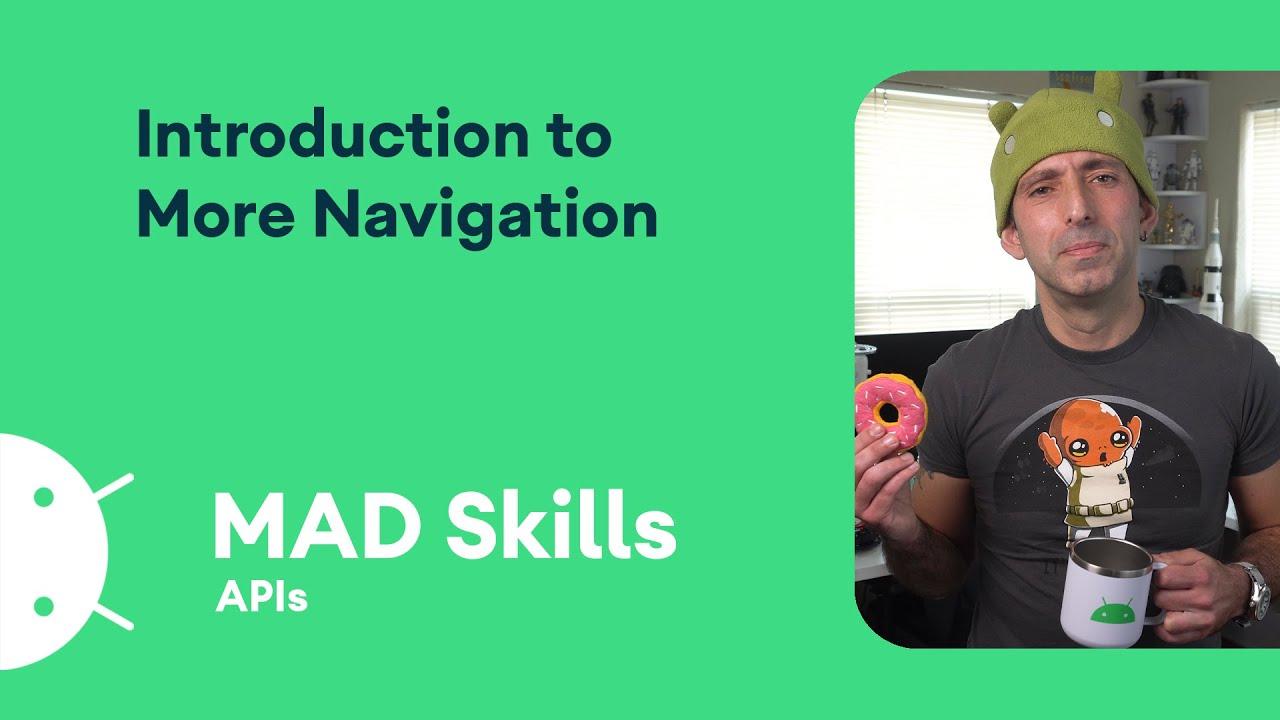 Intro to Navigation - MAD Skills