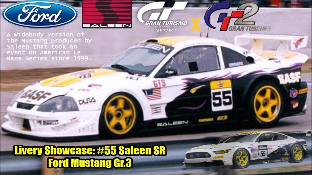 Gt sport livery showcase 55 saleen sr ford mustang gr 3