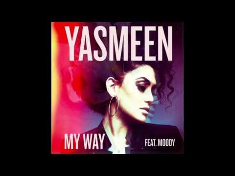 Yasmeen - My Way ft. Moody (RnBass)