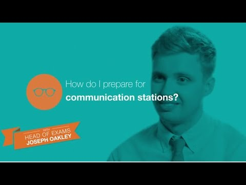The OSCE: How to prepare for communication stations