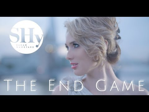 Sarah Hawkyard - The End Game [original song]