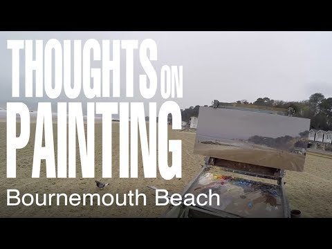 Thoughts on Painting - Bournemouth & Sandbanks, April 2016