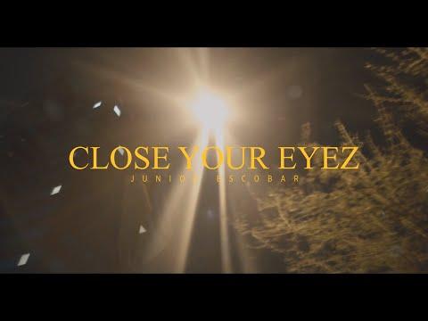 Junior Escobar - Close Your Eyez (prod. By Memo298)