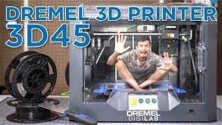 Dremel 3D45 Review // Dremel&#…