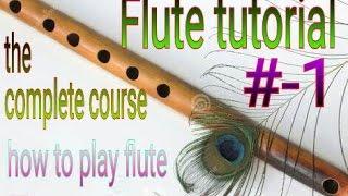 #1-flute lesson for beginners Hindi easy tips