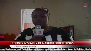County Assembly of Nakuru Proceedings - Tuesday 19th June 2018