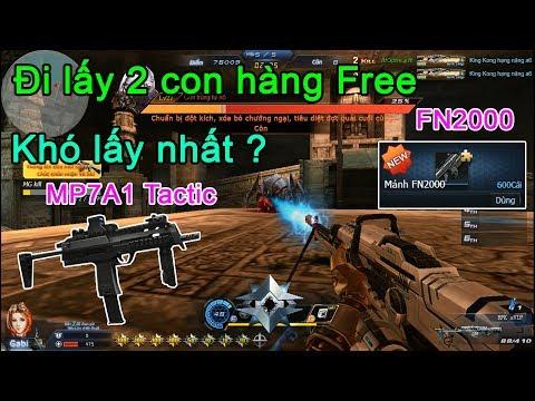 Truy kích RPG ✓- Đi lấy nốt 2 khẩu Free khó lấy nhất : MP7A1 Tactic và FN2000