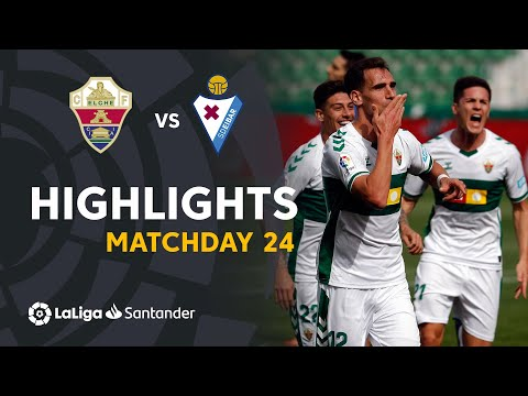 Elche Eibar Goals And Highlights