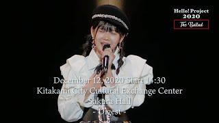 「Hello! Project 2020 〜The Ballad〜」December 12, 2020 Start 14:30・Kitakami City  Sakura Hall -Digest-