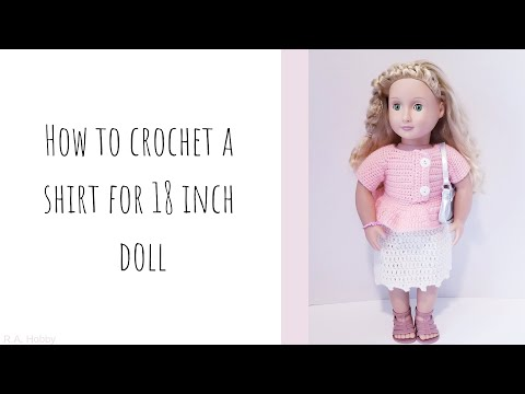 How To Crochet A Shirt For A American Girl Doll