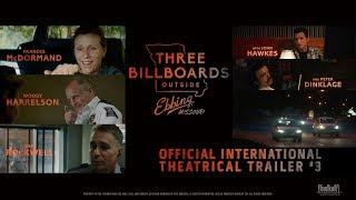 Three Billboards Outside Ebbing, Missouri | Official International Theatrical Trailer #3 (HD)]