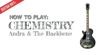 Download HOW TO PLAY Chemistry by Andra & The Backbone [Guitar Riff]