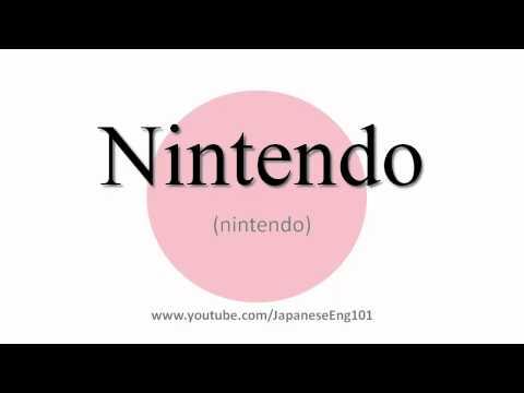 How to Pronounce Nintendo