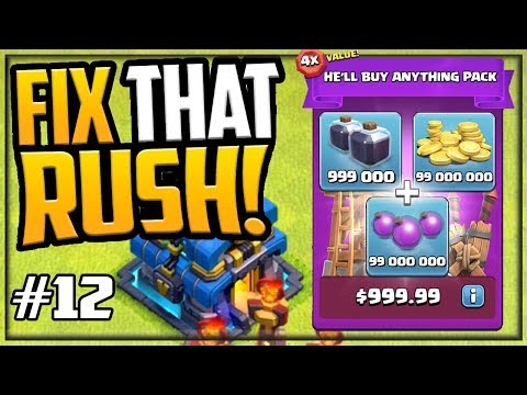 WANTED: $999 PACK - GEM, MAX, FIX That Rush! Clash Of Clans Episode 12