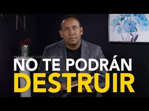NO TE PODRAN DESTRUIR - Pastor Juan Carlos Harrigan