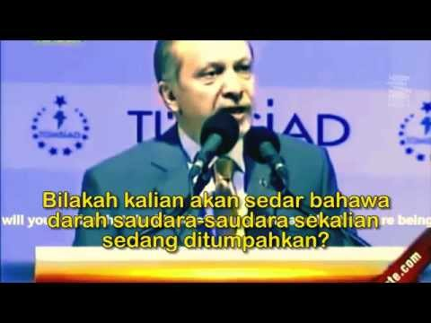 """Wahai Dunia Islam!"" -Presiden Recep Tayyip Erdoğan"