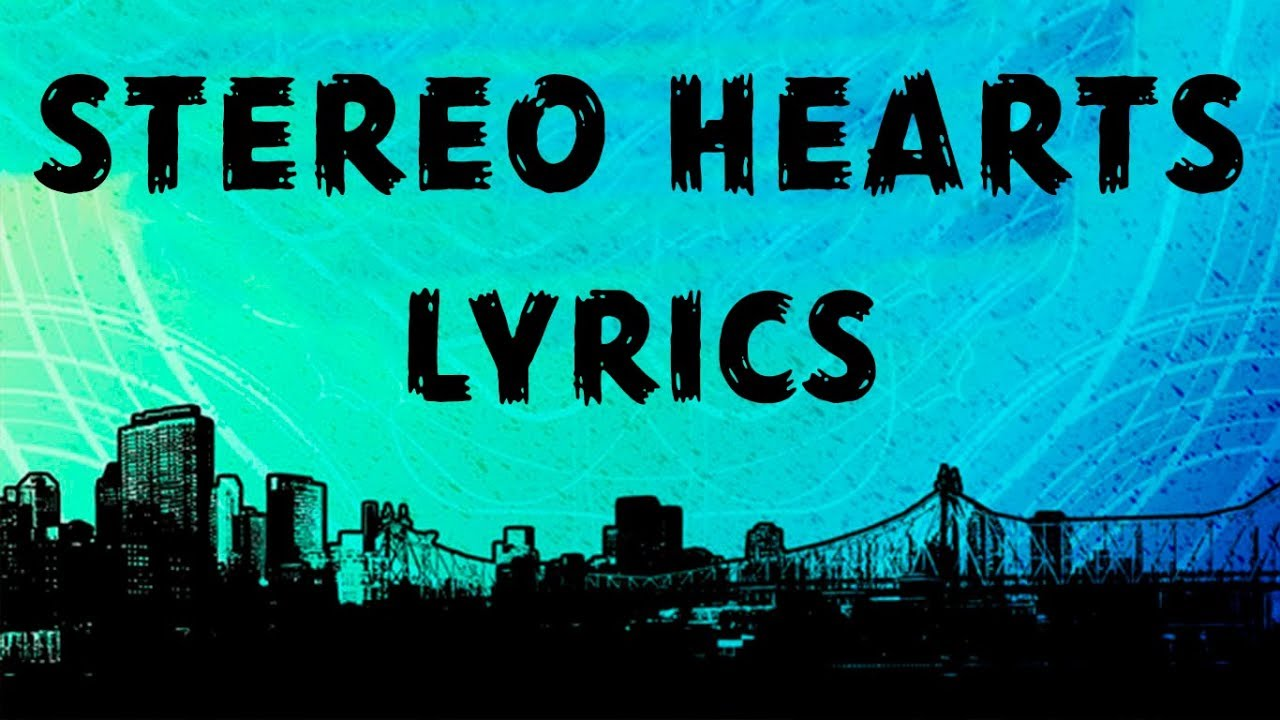 Gym class heroes stereo hearts clean lyrics