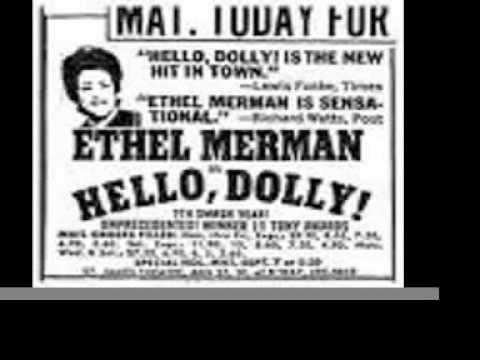 """Ethel Merman """"Hello, Dolly"""" Title Song Live Jerry Herman Edited/Remastered"""