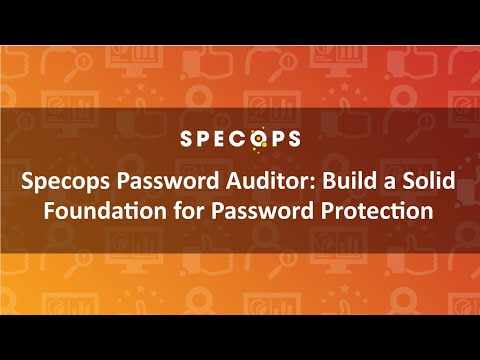 Specops Password Auditor: Build a Solid Foundation for Password Protection