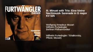 III. Minuet with Trio: Eine kleine Nachtmusik Serenade in G major KV 525