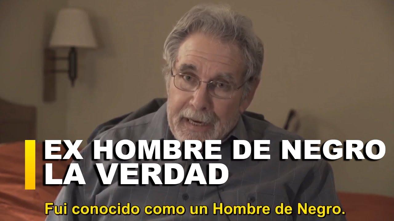 ATENCIÓN: EX Hombre de Negro y su MENSAJE ¡TODA LA VERDAD!
