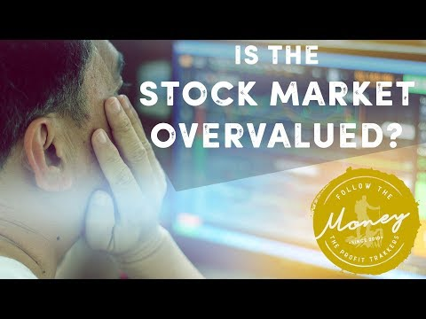 Is the Stock Market Overvalued? - Jerry Robinson