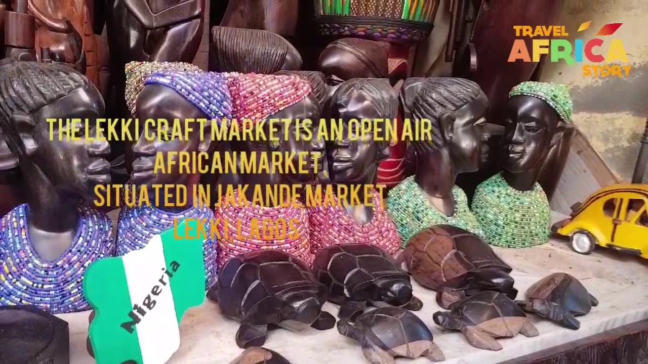 Visit to Lekki Art and Craft market in Lagos - YouTube 555bc27311206