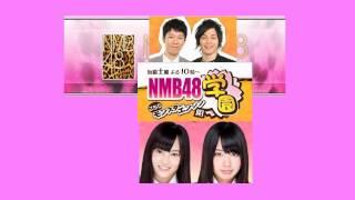 NMB48学園~こちらモンスターエンジン組~山本彩 山田菜々.