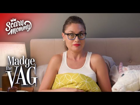 Madge The Vag And The Search For The Big O | Madge the Vag | Scary Mommy
